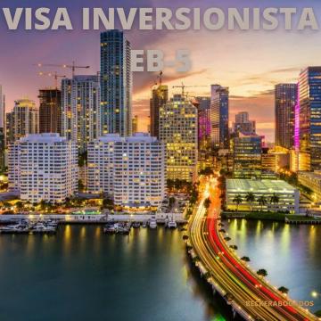 VISA INVERSIONISTA EB-5